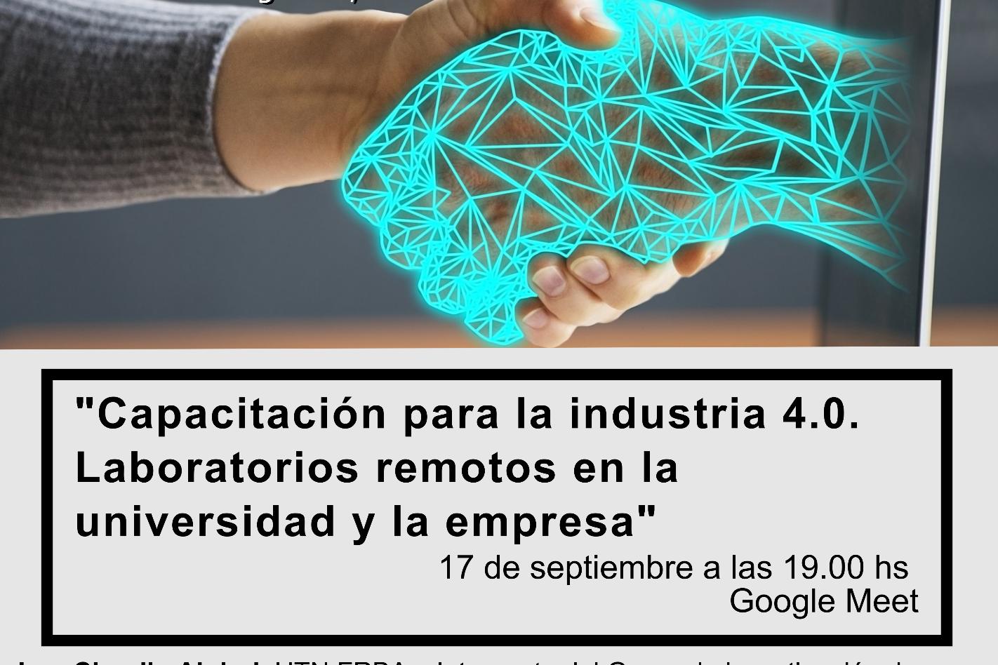 Charla Capacitación para la industria 4.0. Laboratorios remotos en la universidad y la empresa
