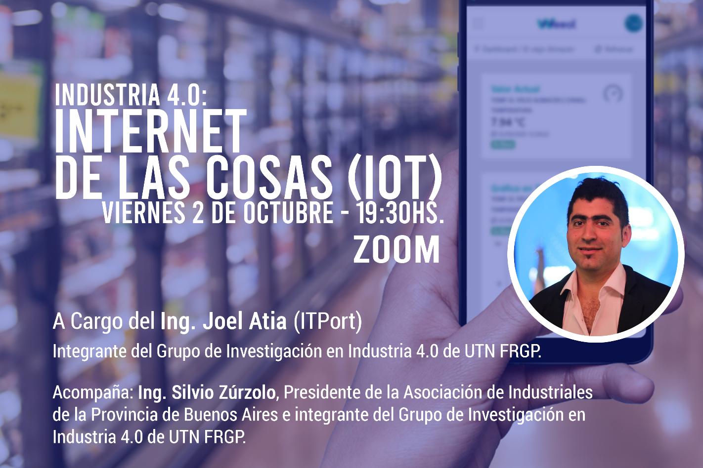 Charla: La Industria 4.0: Internet de las cosas (IoT)