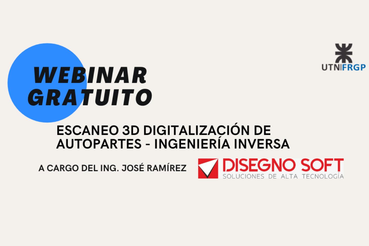 """Webinar Gratuito: """"Escaneo 3D Digitalización de Autopartes - Ingeniería Inversa"""""""