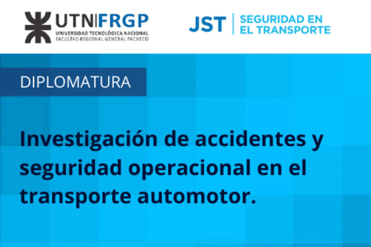 La UTN Pacheco lanza junto a la JST su primera Diplomatura en Investigación de Accidentes Automotores