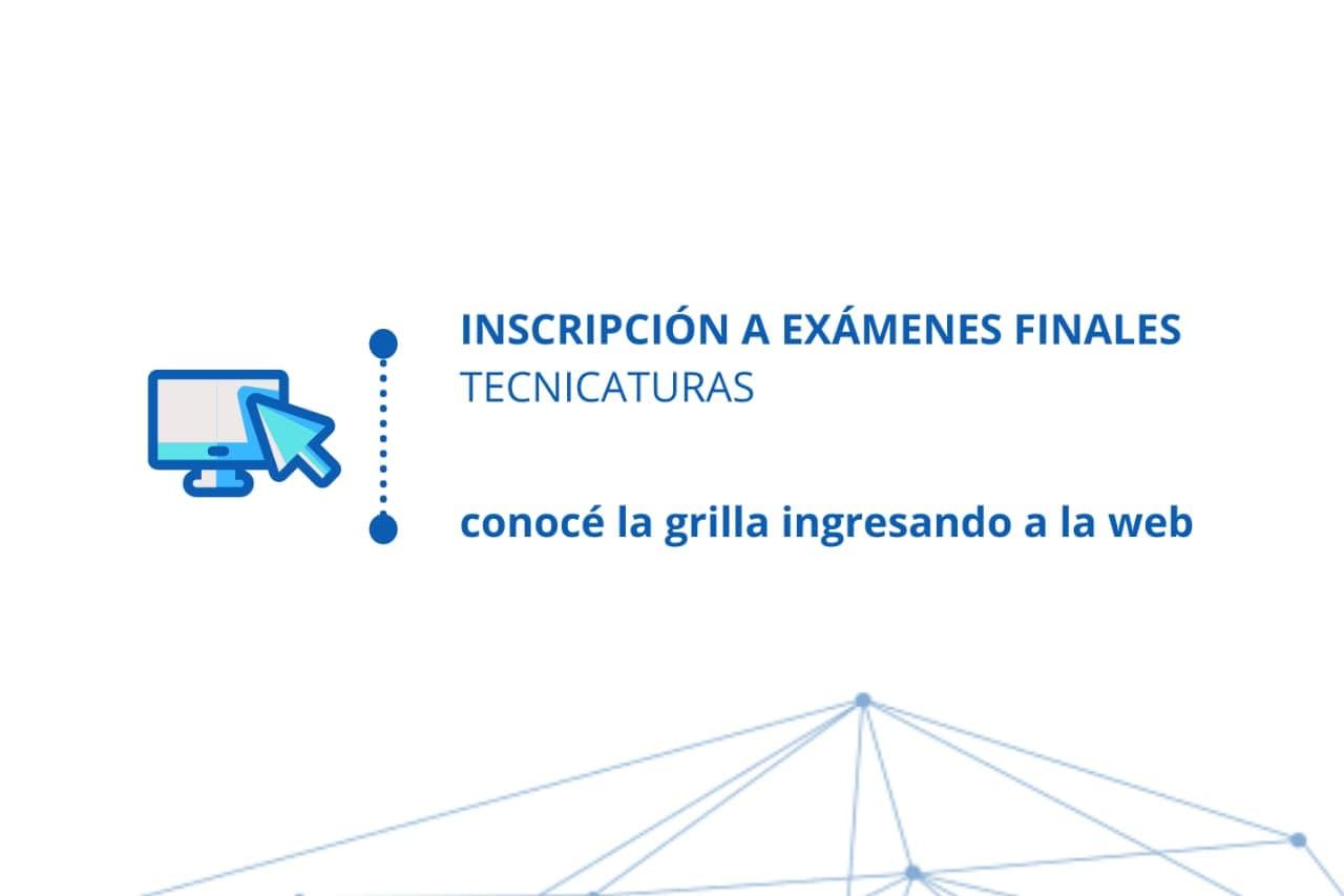 Inscripción a finales Julio 2021 - Tecnicaturas